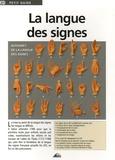 Bruno Le Prieur et Eric Foret - La langue des signes.