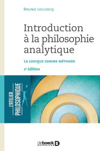 Bruno Leclercq - Introduction à la philosophie analytique - La logique comme méthode.