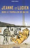 Bruno Lemerle - Jeanne et Lucien dans le tourbillon de mai 68.