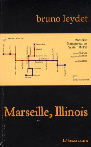 Bruno Leydet - Marseille, Illinois.