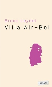 Bruno Leydet - Villa Air-Bel.