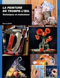 La peinture en trompe-l'oeil- Techniques et réalisations - Bruno Logan |