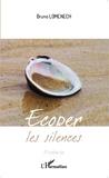 Bruno Lomenech - Ecoper les silences.