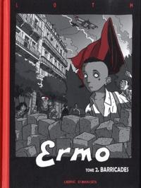Bruno Loth - Ermo Tome 2 : Barricades.