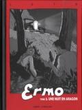 Bruno Loth - Ermo Tome 3 : Une nuit en Aragon.