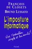 Bruno Lussato et François de Closets - .