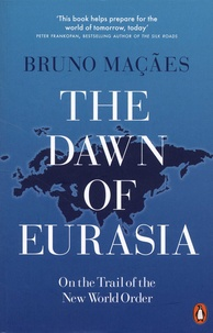 The Dawn of Eurasia - On the Trail of the New World Order.pdf