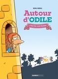 Bruno Madaule - Autour d'Odile Tome 1 : Tout feu, tout flamme.