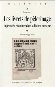 Les livrets de pèlerinage - Imprimerie et culture dans la France moderne.pdf