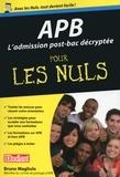 Bruno Magliulo - APB L'admission post-bac décryptée pour les nuls.