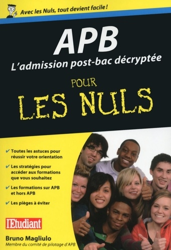 APB L'admission post-bac décryptée pour les nuls