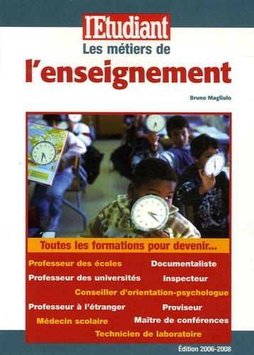 Bruno Magliulo - Les métiers de l'enseignement.