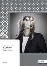 Bruno Malka - Cynique.