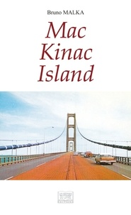 Bruno Malka - Mac Kinac Island.