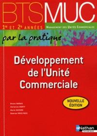 Bruno Marais et Christian Marty - Développement de l'unité commerciale BTS MUC par la pratique 1re et 2e années.