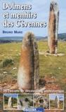 Bruno Marc - Dolmens et menhirs des Cévennes - 20 circuits de découverte préhistorique.