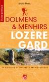 Bruno Marc - Dolmens et menhirs, Lozère, Gard.