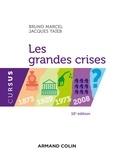 Bruno Marcel et Jacques Taïeb - Les grandes crises - 1873-1929-1973-2008.