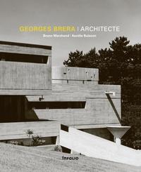 Georges Brera architecte - Bruno Marchand |