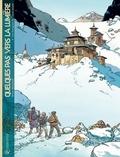 Bruno Marchand - Quelques pas vers la lumière T03 : Les Voyageurs de l'autre monde.