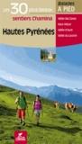 Bruno Marin - Hautes-Pyrénées - Les 30 plus beaux sentiers à pied.