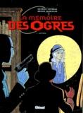 Bruno Marivain et Patrick Cothias - La mémoire des ogres N°  1 : Anthéa.