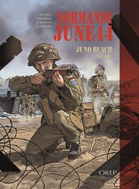 Bruno Marivain et Jean-Blaise Djian - Normandy June 44 Tome 5 : Juno Beach - Dieppe.