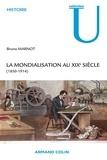 Bruno Marnot - La mondialisation au XIXe siècle - (1850-1914).