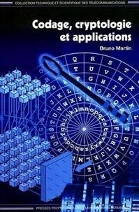 Bruno Martin - Codage, cryptologie et applications.
