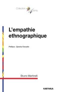 Bruno Martinelli - L'empathie ethnographique.