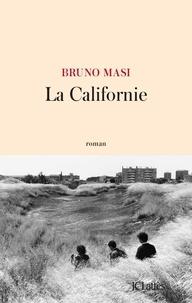 Bruno Masi - La Californie.