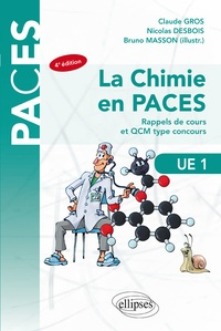 Téléchargez des livres électroniques gratuitement La chimie en PACES UE1  - Rappels de cours et QCM type concours par Bruno Masson