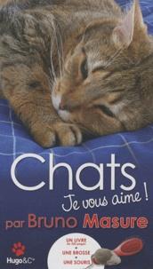 Bruno Masure - Chats je vous aime ! - Un livre + une brosse + une souris.