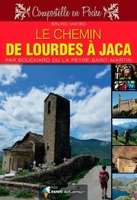 Bruno Mateo - Le chemin de Lourdes à Jaca - Par Boucharo ou La Peyre-Saint-Martin.