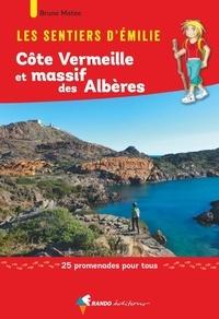 Les sentiers dEmilie côte Vermeille et massif des Albères - 25 promenades pour tous.pdf
