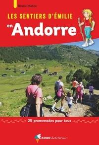 Openwetlab.it Les sentiers d'Emilie en Andorre - 25 promenades pour tous Image