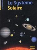 Bruno Mauguin et Bénédicte Saulier-Le Drean - Le système solaire.