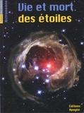 Bruno Mauguin et Bénédicte Saulier-Le Drean - Vie et mort des étoiles.