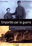 Bruno Mayorgas et Mallory Tinena-Monhard - Emportés par la guerre - Les habitants de Villeneuve-de-Marc entre 1914 et 1918.