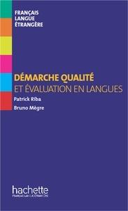 Bruno Mègre et Patrick Riba - Collection F HS - Démarche qualité et évaluation en langues (ebook).