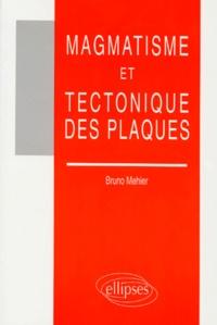 Magmatisme et tectonique des plaques - Bruno Mehier | Showmesound.org