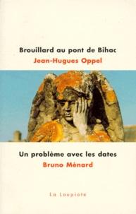 Bruno Ménard et Jean-Hugues Oppel - .