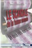 Bruno Mercier - Le scandale de la fausse monnaie - Un vaste trafic international.