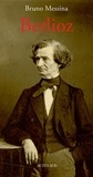 Bruno Messina - Berlioz.