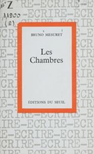 Bruno Mesuret et Jean Cayrol - Les chambres.