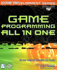 Bruno-Miguel Teixeira de Sousa - Game Programming all in one. - With CD-ROM.