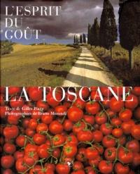 Bruno Morandi et Gilles Plazy - La Toscane.
