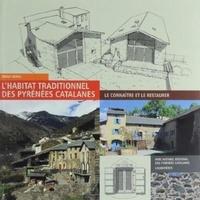 Bruno Morin - L'habitat du Parc naturel régional des Pyrénées catalanes - Le connaître, le restaurer.