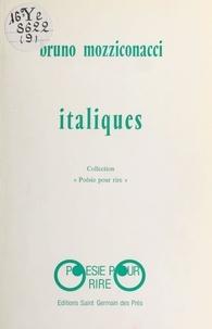 Bruno Mozziconacci - Italiques.
