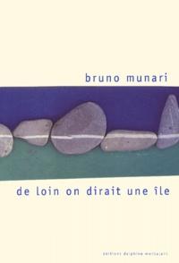 Bruno Munari - De loin on dirait une île.